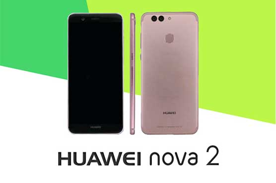 Huawei launches Nova 2 and Nova 2 Plus with dual camera
