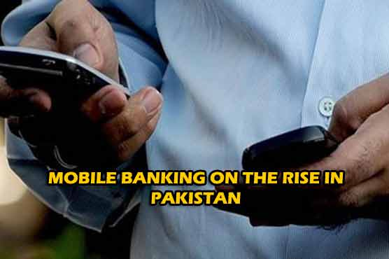 Mobile banking on the rise in Pakistan: People embracing digital technology
