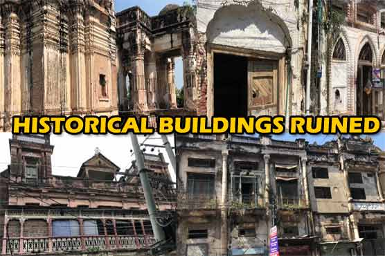 Historical buildings in Sialkot close to getting ruined, turning into shopping plazas