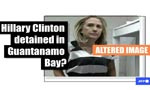 Images showing Hillary Clinton 'detained' in Guantanamo Bay are doctored